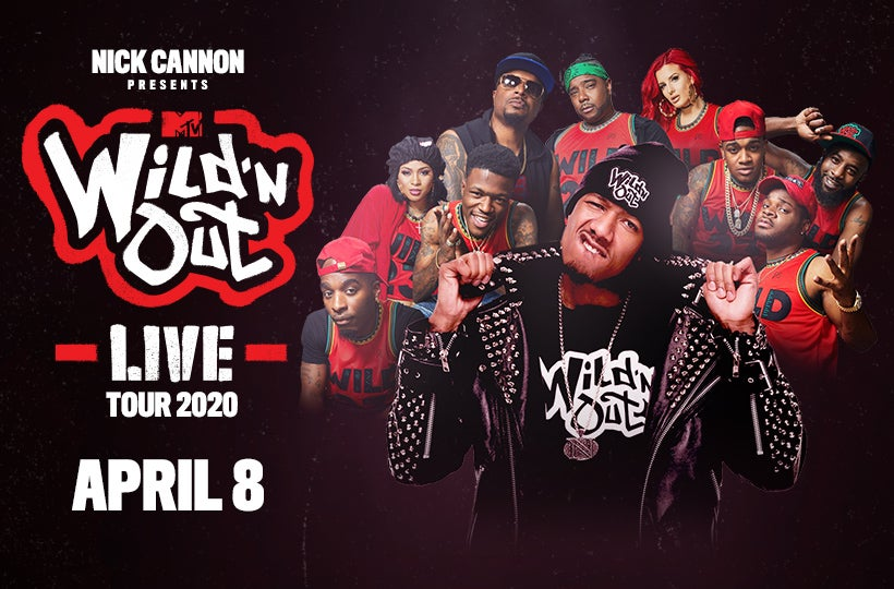 NEW DATE TBA: Nick Cannon Presents MTV Wild 'N Out Live Tour 2020