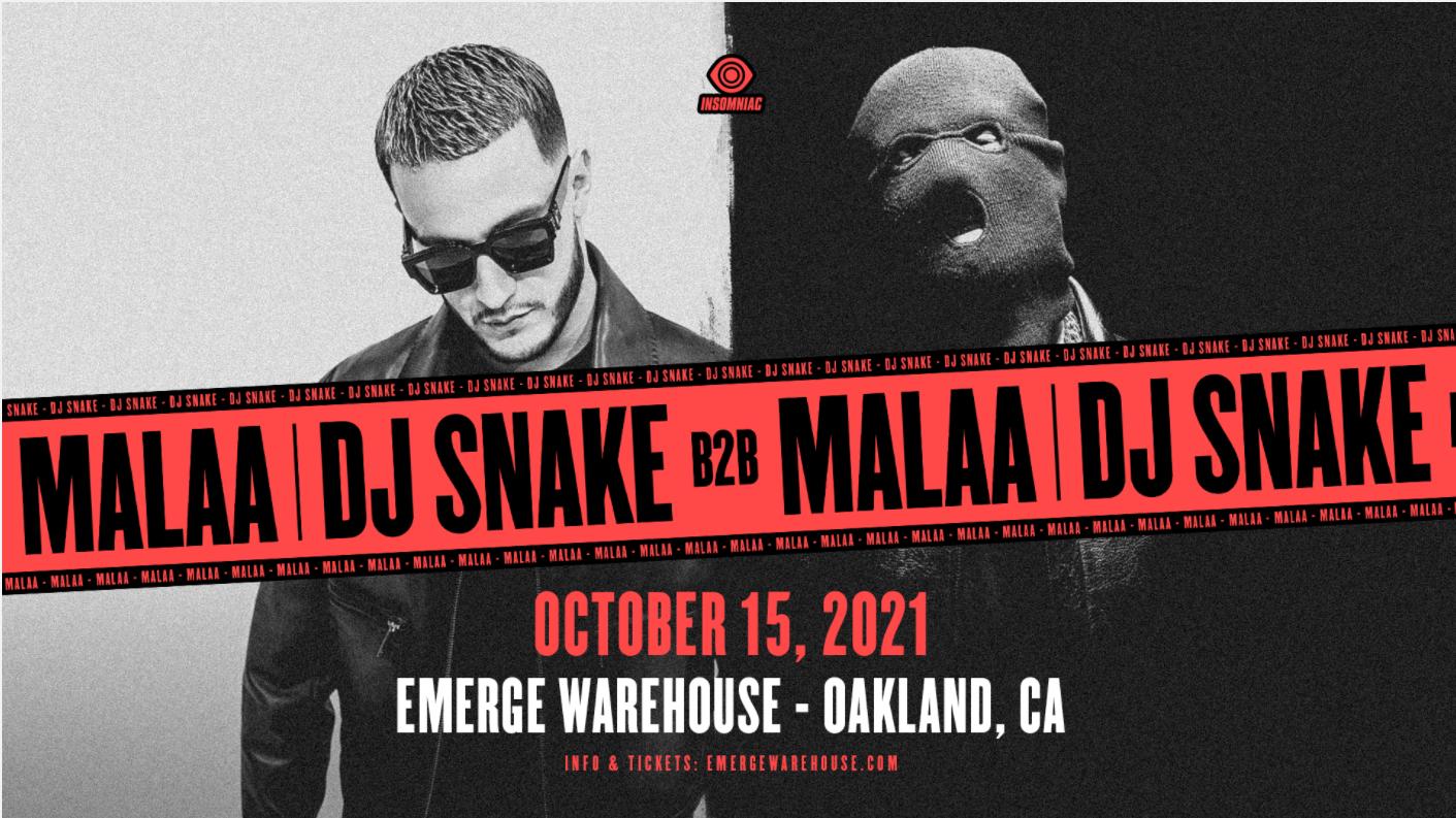 More Info for DJ Snake B2B Malaa - POSTPONED