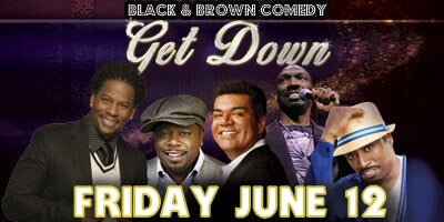 More Info for Black & Brown Comedy Get Down Comes to Oracle Arena