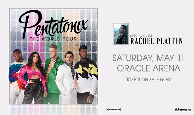 Pentatonix: The World Tour | Oakland Arena and RingCentral